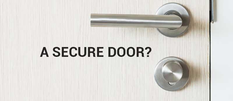 a secure door?